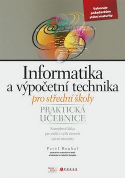 Informatika a výpočetní technika pro SŠ - Praktická učebnice