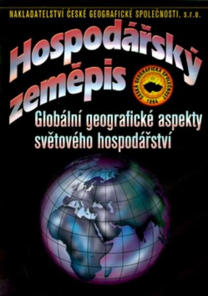 Hospodářský zeměpis - Globální geografické aspekty světtového hospodářství