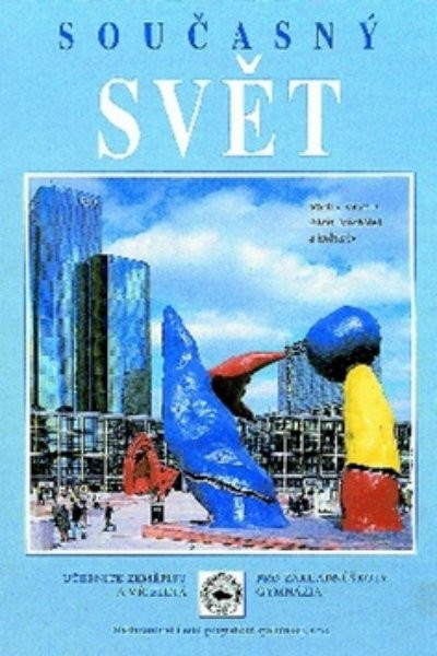 Současný svět - učebnice zeměpisu pro 8. a 9.r. ZŠ (3. upravené vydání)