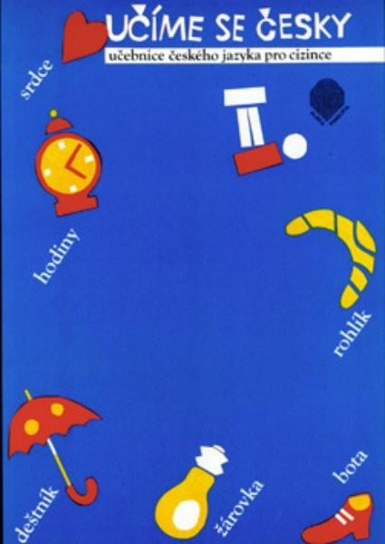 Učíme se česky 2 - učebnice českého jazyka pro cizince