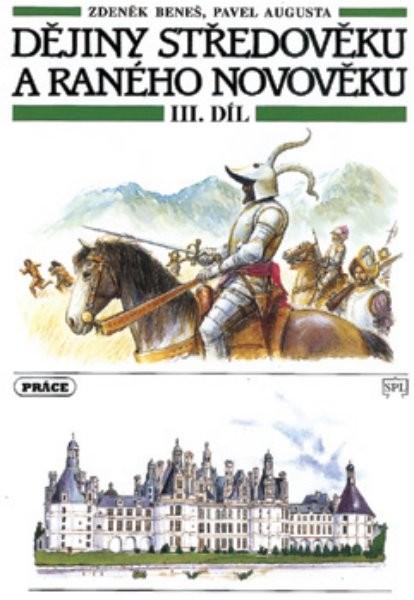 Dějiny středověku a raného novověku 3.díl