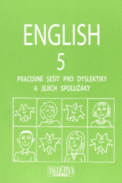 English 5 - pracovní sešit pro dyslektiky a jejich spolužáky + audio CD