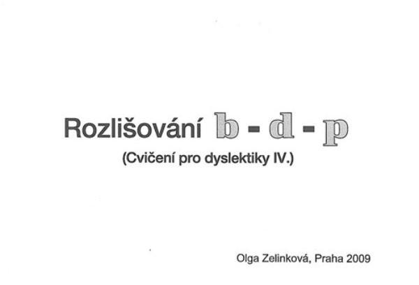 Rozlišování b, d, p - Cvičení pro dyslektiky IV.
