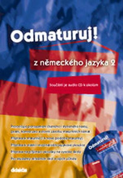 Odmaturuj z německého jazyka 2 (kniha + CD)