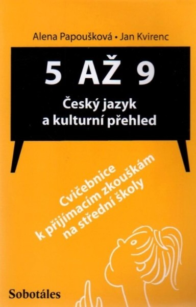 5 AŽ 9 Český jazyk a kulturní přehled