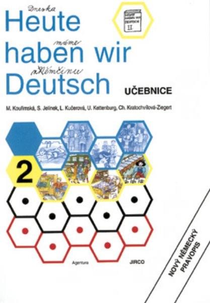 Heute haben wir Deutsch 2 - Učebnice