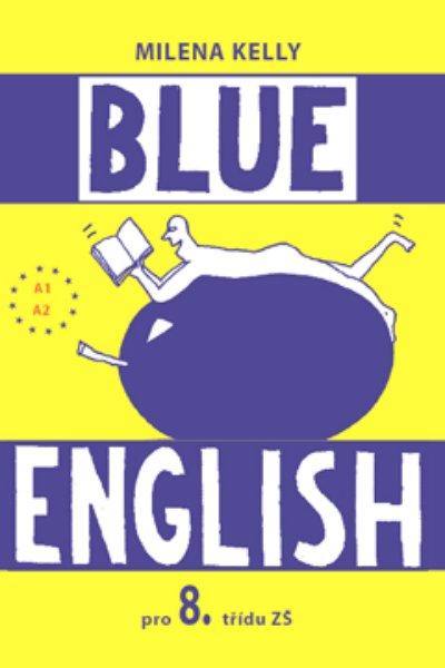 Blue English 8.r. - učebnice