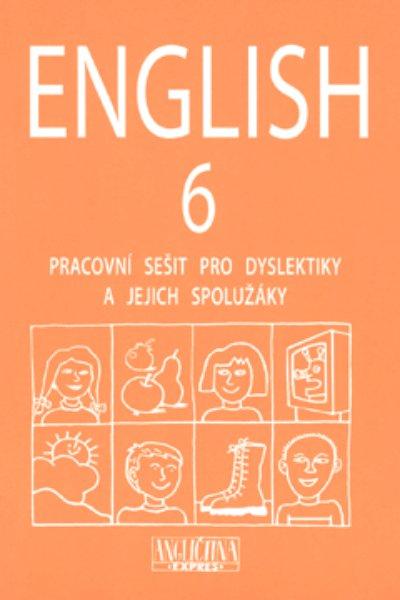 English 6 - pracovní sešit pro dyslektiky a jejich spolužáky + audio CD