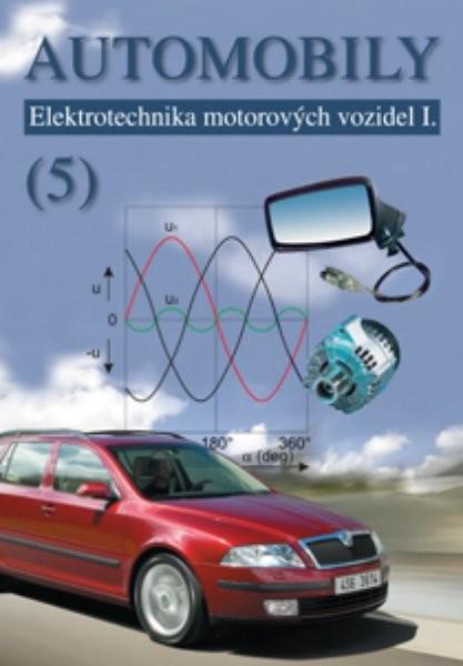 Automobily 5 - Elektrotechnika motorových vozidel I.