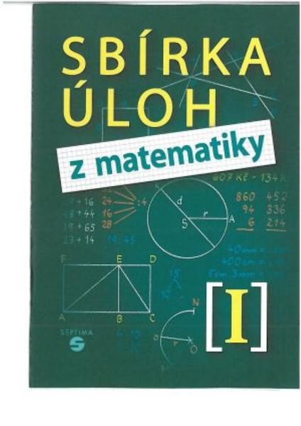 Sbírka úloh z matematiky I pro základní školy praktické
