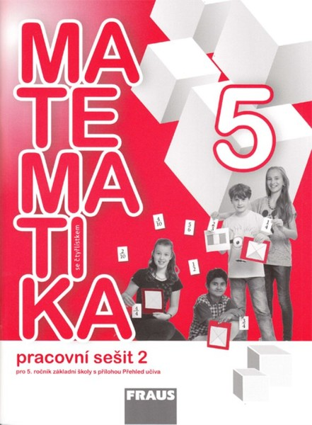 Matematika se Čtyřlístkem 5 - pracovní sešit 2 pro 5.ročník ZŠ