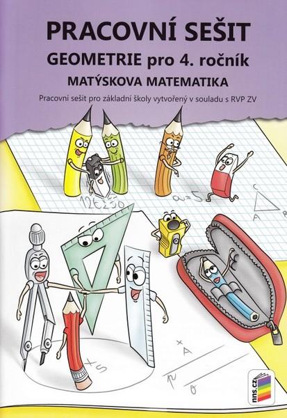 Matýskova matematika pro 4.r. ZŠ - Geometrie Pracovní sešit