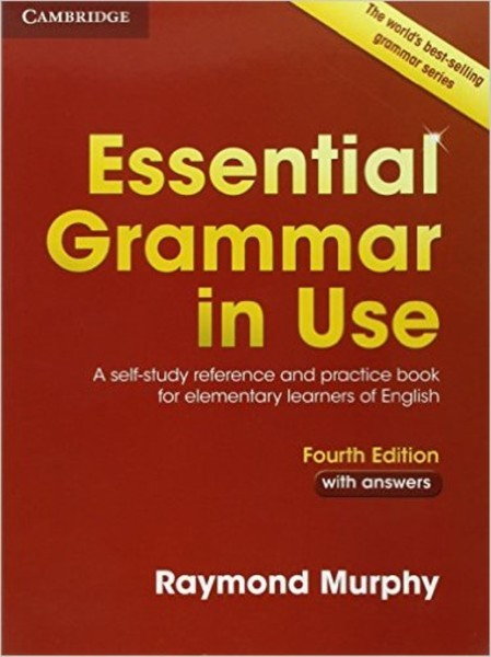 Essential Grammar in Use with answers (Fourth Edition)