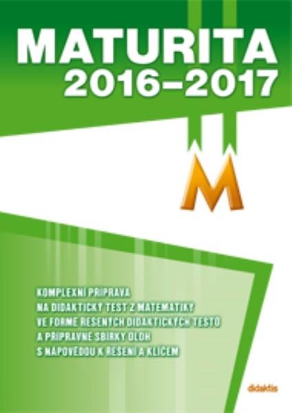 Maturita 2016-2017 Matematika