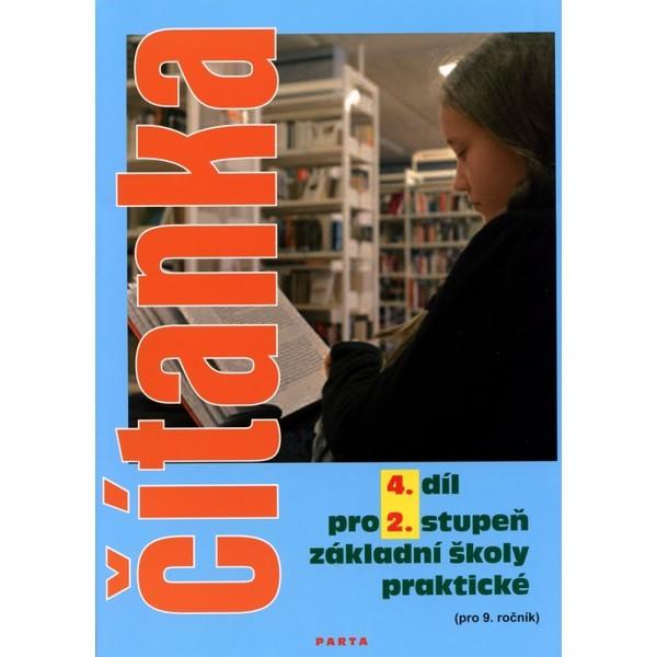 Čítanka pro 2. stupeň ZŠ praktické - 4. díl pro 9. ročník