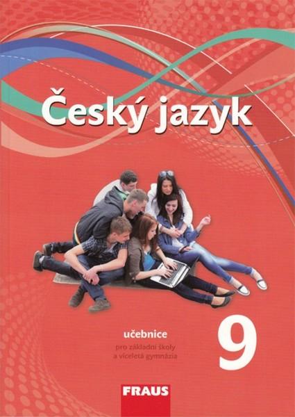 Český jazyk 9.r. ZŠ - učebnice (nová generace)