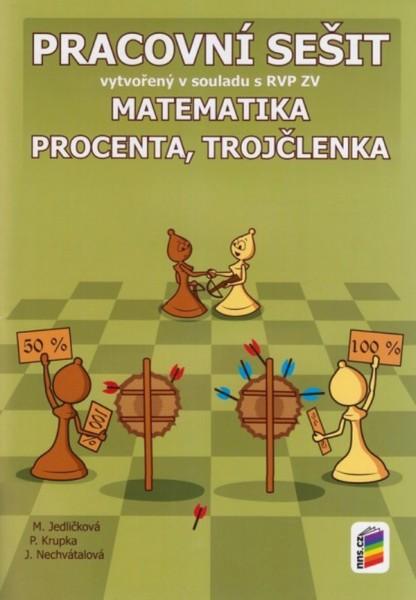 Matematika 7.r. - Procenta, trojčlenka (pracovní sešit)
