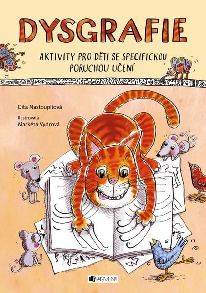 Dysgrafie - aktivity pro děti se specifickou poruchou učení