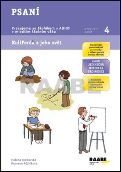 Psaní - Pracujeme se školákem s ADHD v mladším školním věku