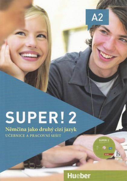 Super! 2 Učebnice a pracovní sešit (Němčina jako druhý cizí jazyk)