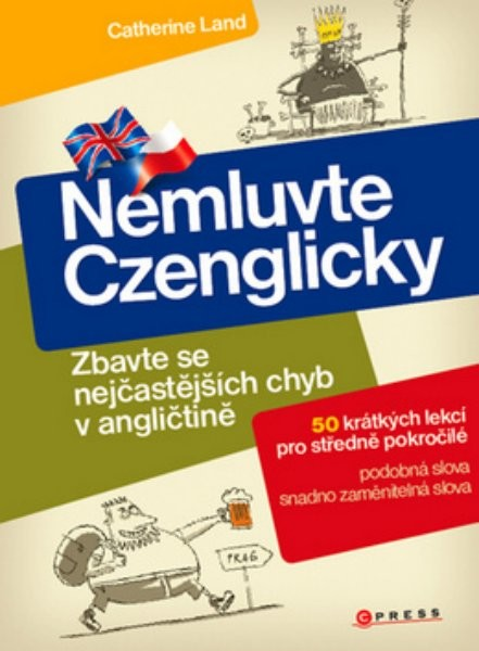 Nemluvte Czenglicky - Zbavte se nejčastějších chyb v angličtině