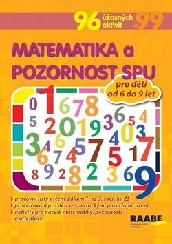 Matematika a pozornost SPU pro děti od 6 do 9 let