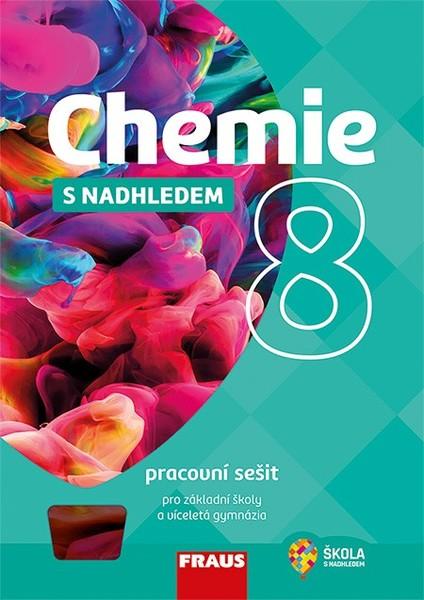 Chemie s nadhledem 8 (pracovní sešit)