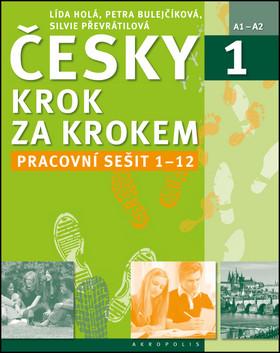Česky krok za krokem 1 Pracovní sešit (lekce 1-12)