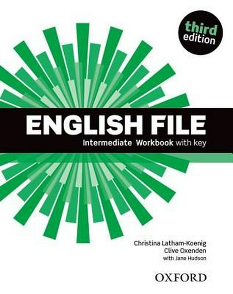 English File Third Edition Intermediate Workbook with Key