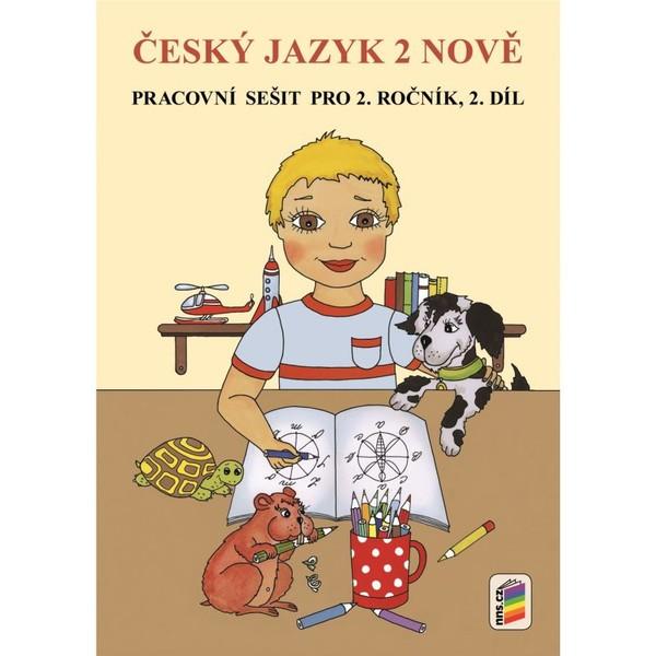 Český jazyk 2 nově - pracovní sešit pro 2.ročník 2. díl (duhová řada)