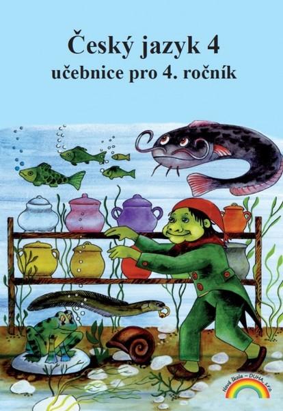 Český jazyk 4.r. - Český jazyk slovem i písmem