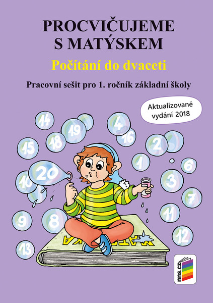 Procvičujeme s Matýskem - Počítání do dvaceti 1.r. (Aktualizované vydání 2018-2019)