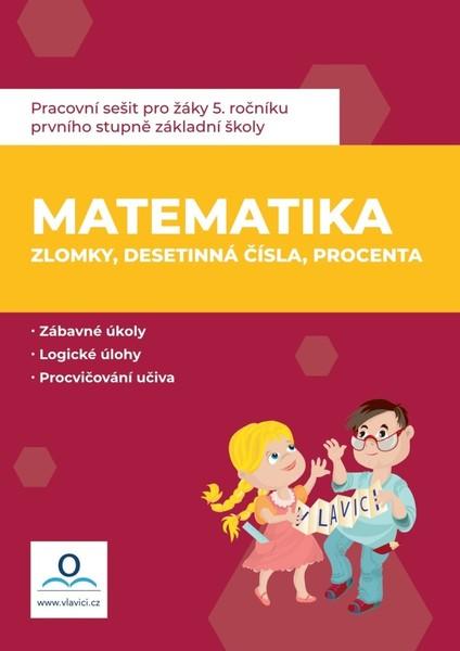 Matematika - Zlomky, desetinná čísla, procenta