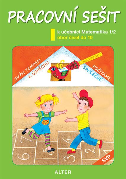 Matematika 1. ročník 2.díl - Pracovní sešit (SVP)