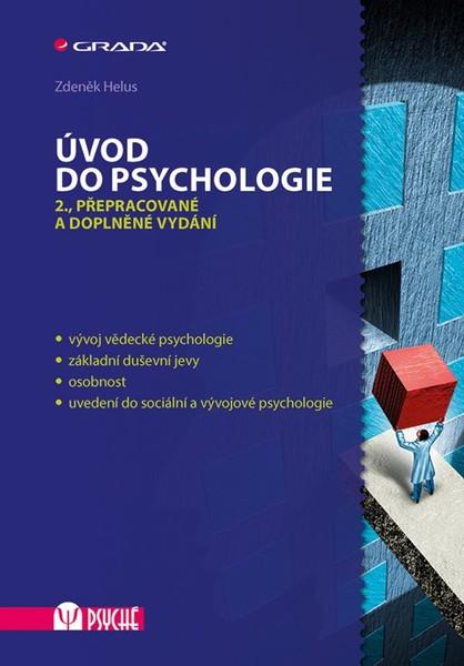 Úvod do psychologie - Učebnice pro střední školy a bakalářská studia na VŠ