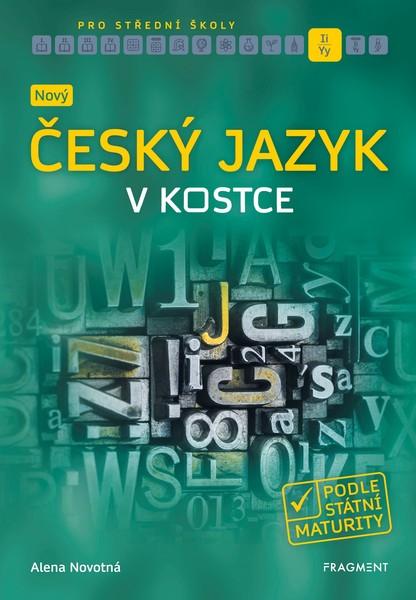 Nový český jazyk v kostce pro střední školy
