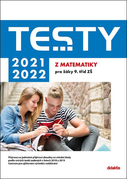 Testy 2021-2022 z matematiky pro žáky 9.tříd
