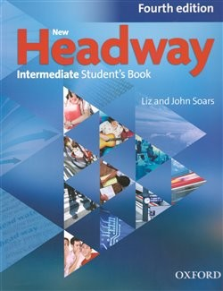 New Headway Intermediate 4.vyd. Maturita Student´s Book (Czech Edition)