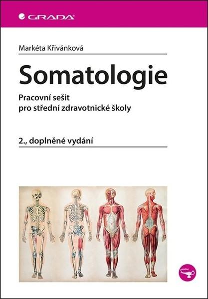 Somatologie - Pracovní sešit pro střední zdravotní školy