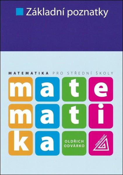 Matematika pro střední školy - Základní poznatky