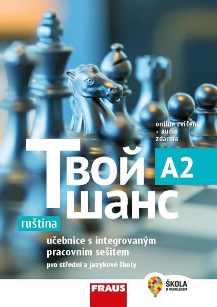 Tvoj šans 2 Učebnice ruštiny