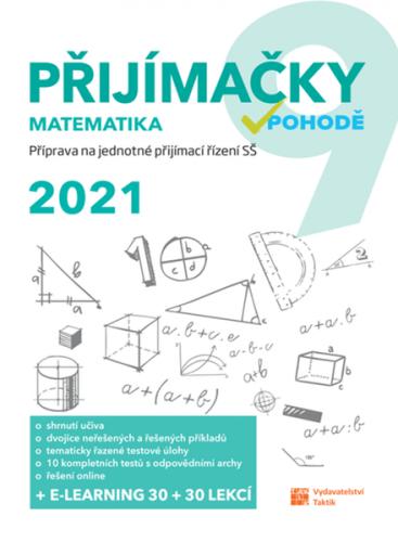Přijímačky v pohodě 9 - Matematika (2021)