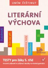 Umím češtinu ? Literární výchova 5 - 9
