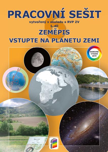 Zeměpis 6.r. 1.díl Pracovní sešit barevný (Vstupte na planetu Zemi)