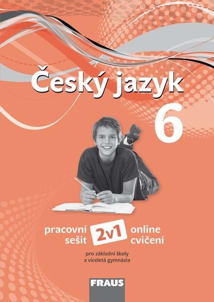 Český jazyk 6.r. ZŠ - pracovní sešit (nová generace)
