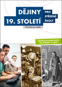 Dějiny 19. století pro střední školy (příručka pro učitele)