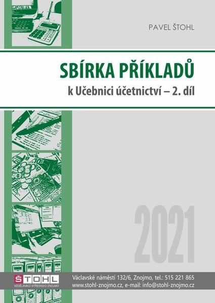 Sbírka příkladů k učebnici Účetnictví 2021 - 2. díl