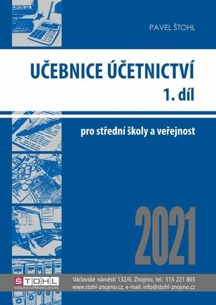 Učebnice Účetnictví pro SŠ a veřejnost 2021 - 1. díl