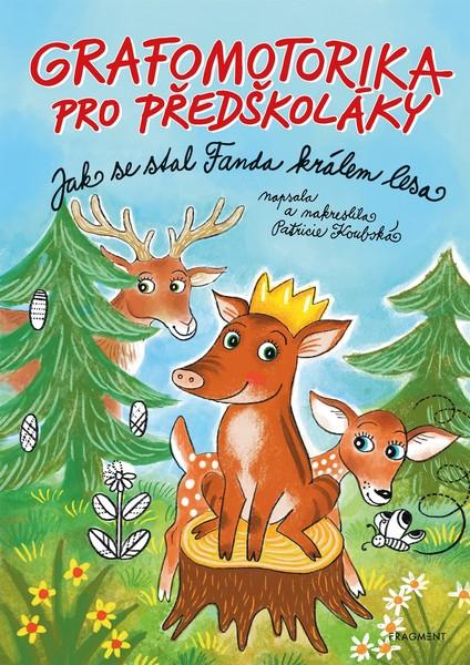 Grafomotorika pro předškoláky - Jak se stal Fanda králem lesa