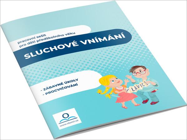 Sluchové vnímání (pracovní sešit pro děti předškolního věku)
